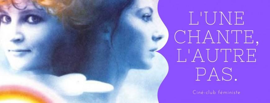 Loisirs : Ciné-club féministe : L'une chante, l'autre pas d'Agnès Varda