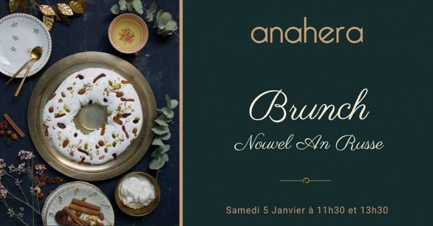 Brunch du Nouvel An Russe au Anahera !
