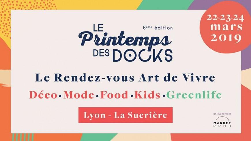 Le Printemps Des Docks revient à Lyon pour une 6ème édition !