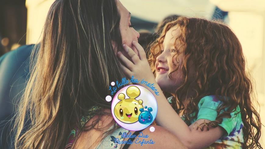 Bien-être : Lyon-la bulle des émotions-Ateliers duo parent/enfant