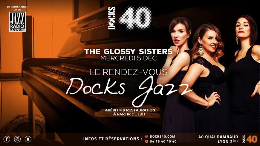 The Glossy Sisters au Docks 40 pour une soirée Jazz !