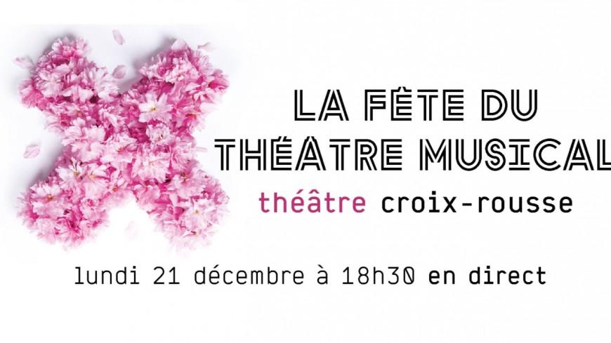 Culture : La Fête du théâtre musical en direct du Théâtre de la Croix-Rousse