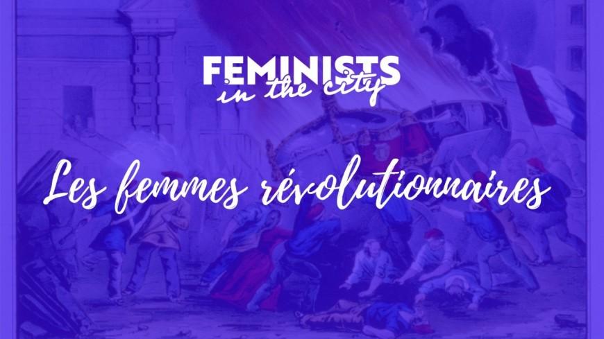 Masterclass : Les femmes révolutionnaires