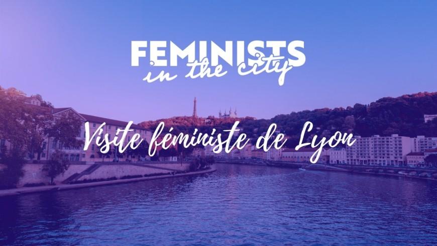 Loisirs : Visite féministe de Lyon