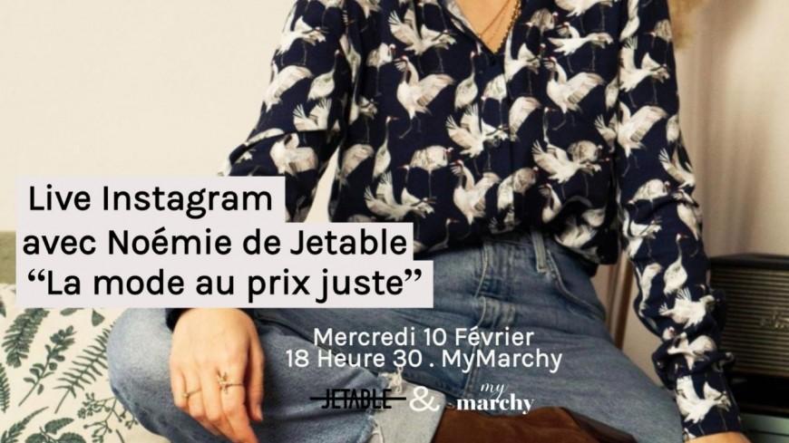 """Mode : Live Instagram """"La mode au prix juste"""" - Jetable x MyMarchy"""
