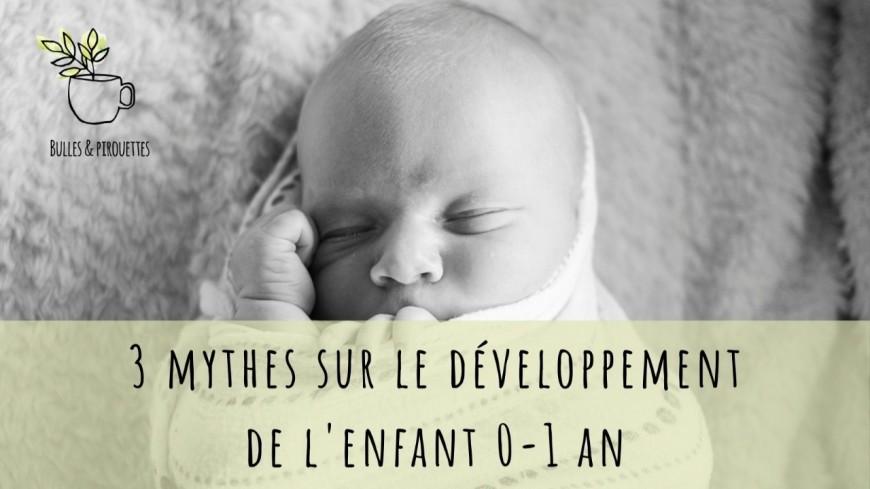 Webinaire : Trois grands mythes du développement de l'enfant 0-1 an