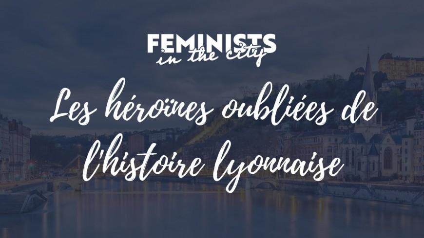 Masterclass : Les héroïnes oubliées de l'histoire lyonnaise