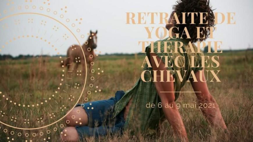 Bien-être : Retraite de Yoga et thérapie avec les chevaux