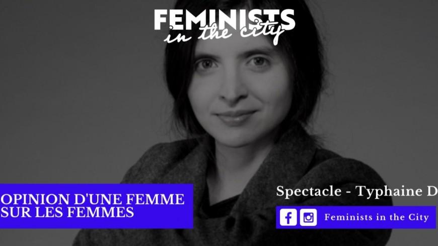 Spectacle en ligne : Opinion d'une femme sur les femmes !