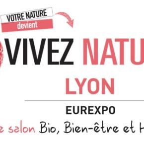 VIVEZ NATURE: Le salon bio, nature et bien-être à Lyon !