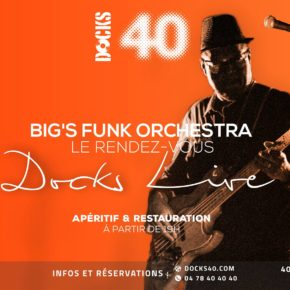 Big'S Funk Orchestra en live au Docks 40