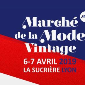Le Marché de la Mode Vintage revient à la Sucrière pour sa 19e édition !