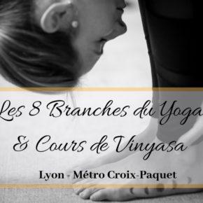 Atelier Les 8 Branches du Yoga & Cours de Vinyasa LYON