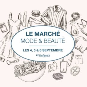 Shopping : Le marché mode & beauté by Confluence
